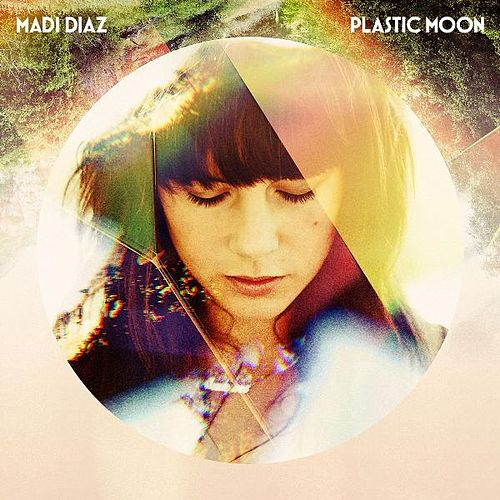 Plastic Moon by Madi Diaz