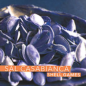 Shell Games by Sal Casabianca