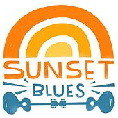 Sunset Blues von Various Artists
