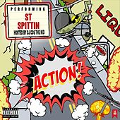 Action! by ST Spittin