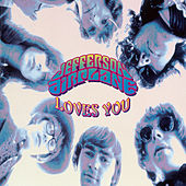 Jefferson Airplane Loves You by Jefferson Airplane