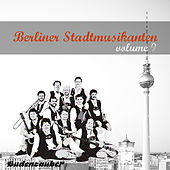 Berliner Stadtmusikanten 9 by Various Artists