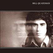Bill Quateman (remastered) by Bill Quateman