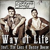 Way of Life (feat. the Lacs & Danny Boone) by Cypress Spring