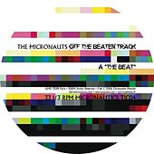 Off the Beaten Track - EP by The Micronauts