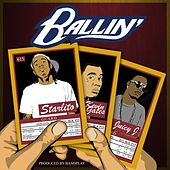 Ballin (feat. Kevin Gates & Juicy J) - Single by Starlito