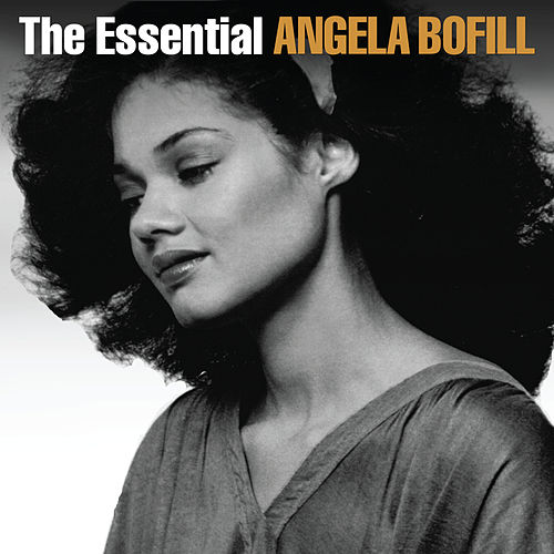 The Essential Angela Bofill by Angela Bofill