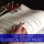 The Very Best Classical Study Music: Relaxing Classical Piano Music for Concentration and Study by Classical Study Music
