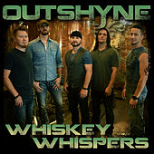 Whiskey Whispers by Outshyne