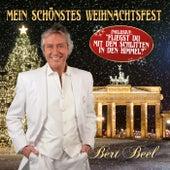 Mein schönstes Weihnachtsfest (Fliegst du mit dem Schlitten in den Himmel) by Bert Beel