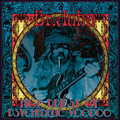 High Priest of Psychedelic Voodoo by Dr. John