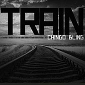 Train - Single by Chingo Bling