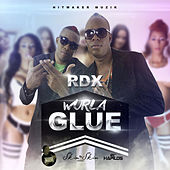 Wurla Glue - Single by RDX