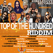 Top Of The Hundred Riddim by Various Artists