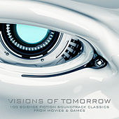 Visions of Tomorrow - 100 Science Fiction Soundtrack Classics from Movies and Games by Various Artists