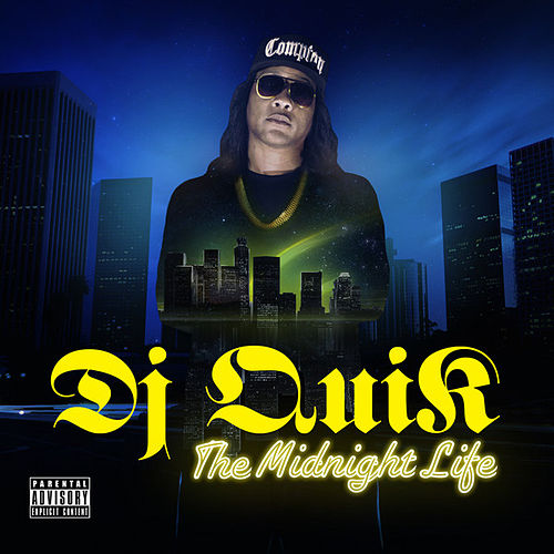 The Midnight Life von DJ Quik