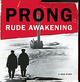 Rude Awakening by Prong