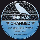 Kickin' It Ep by Benedetto & Farina