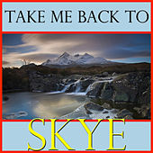 Take Me Back To Skye by Spirit
