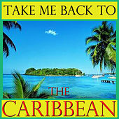 Take Me Back To The Caribbean by Spirit