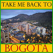 Take Me Back To Bogotá by Spirit