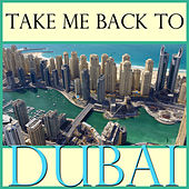 Take Me Back To Dubai by Spirit