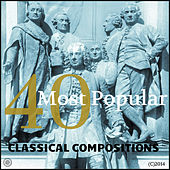 40 Most Popular Classical Compositions Vol.1 von Various Artists