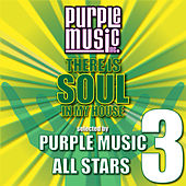 There Is Soul in My House - Purple Music All-Stars 3 by Various Artists