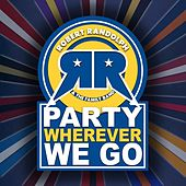 Party Wherever We Go by Robert Randolph