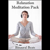 Relaxation Meditation Pack by Binaural Beats Project