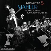 Mahler: Symphony No. 5 by Colburn Orchestra