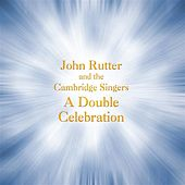 Rutter: A Double Celebration by Various Artists