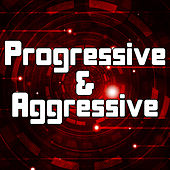 Progressive & Aggressive by Various Artists