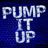 Pump It Up by Various Artists