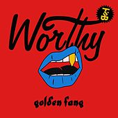 Golden Fang by Worthy