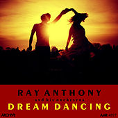 Dream Dancing by Ray Anthony