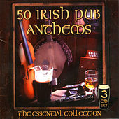 The Essential Collection of Irish Pub Anthems by Various Artists