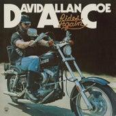 Rides Again by David Allan Coe