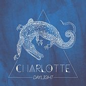 Daylight by Charlotte