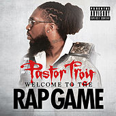 Welcome to the Rap Game by Pastor Troy