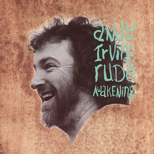Rude Awakening by Andy Irvine