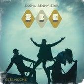 Esta Noche by Sasha Benny Erik