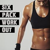Six Pack Work Out by Various Artists