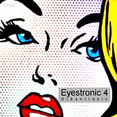 Eyestronic 4 by Various Artists