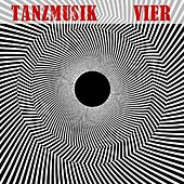 Tanzmusik Vier by Various Artists