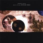 Music From Atlas Dei by Robert Rich