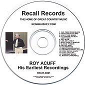 His Earliest Recordings by Roy Acuff