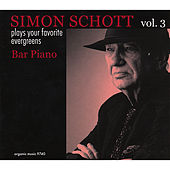 Bar Piano:Pays Your Favorite Evergreens, Vol.3 by Simon Schott