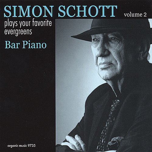 Bar Piano:Plays Your Favorite Evergreens, Vol.2 by Simon Schott