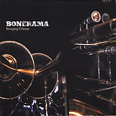 Bringing It Home by Bonerama